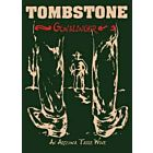 Tombstone Wine | Gunslinger