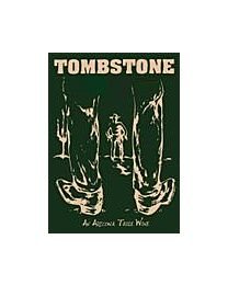 Tombstone Wine | Outlaw